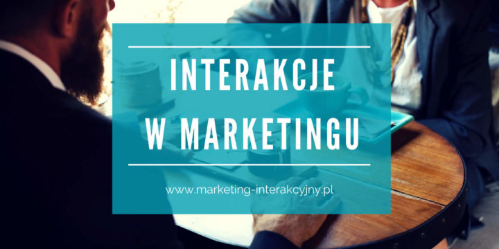 Interakcje w marketingu